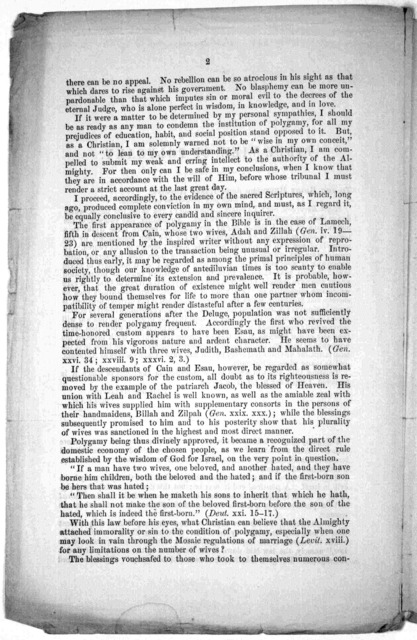Bible view of polygamy. To the Right Reverend John Henry Hopkins. Bishop of the Diocese of Vermont. Right Reverend Sir: I venture to dedicate to you these few pages which derive their inspiration from your writings ... [Signed] Your humble admir