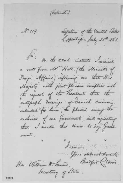 Bradford R. Wood to William H. Seward, Tuesday, July 28, 1863  (Art given by Danish government)