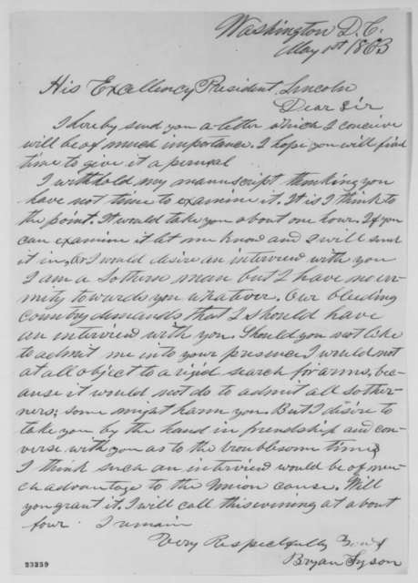 Bryan Tyson to Abraham Lincoln, Friday, May 01, 1863  (Seeks interview)