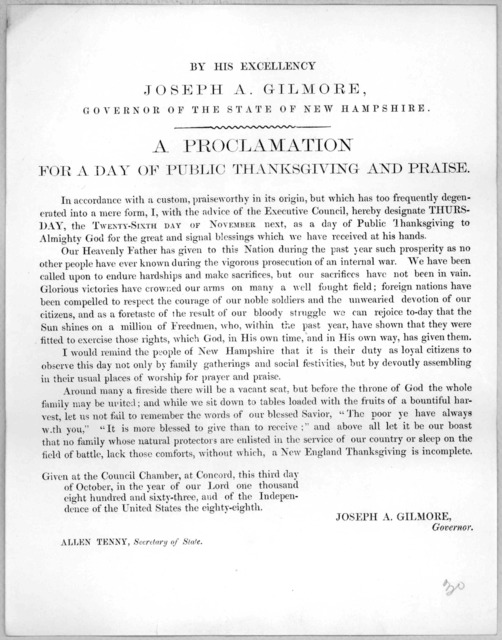 By His Excellency Joseph A. Gilmore, Governor of the State of New Hampshire. A proclamation for a day of public thanksgiving and praise ... hereby designate Thursday, the twenty-sixth day of November next, as a day of public thanksgiving to Almi