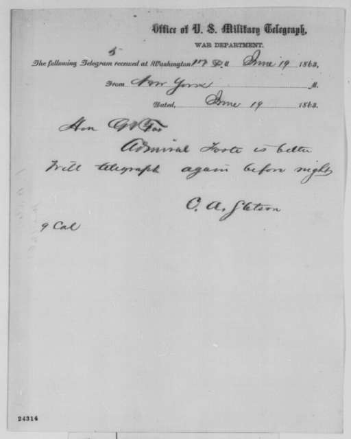 C. A. Stetson to Gustavus V. Fox, Friday, June 19, 1863  (Telegram reporting that Admiral Foote is better)