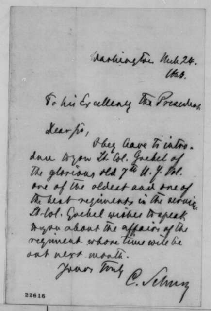 Carl Schurz to Abraham Lincoln, Tuesday, March 24, 1863  (Introduces Lt. Col. Goebel)