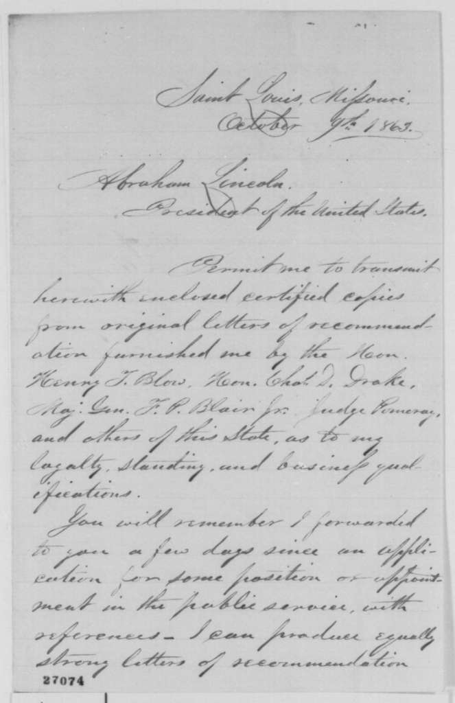 Carlos Wilcox to Abraham Lincoln, Friday, October 09, 1863  (Sends copies of letters of recommendation on his behalf; copies attested by S. Rice)