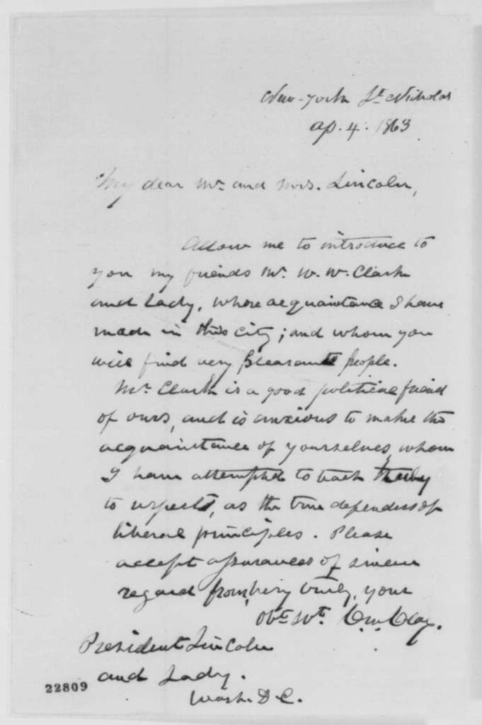 Cassius M. Clay to Abraham Lincoln and Mary Todd Lincoln, Saturday, April 04, 1863  (Introduces Mr. and Mrs. W. W. Clark)