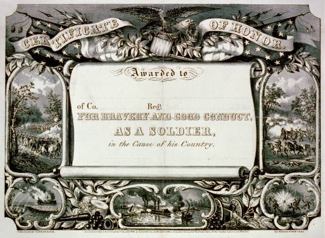 Certificate of honor: Awarded to - of Co. - Regt. - for bravery and good conduct, as a soldier, in the cause of his country