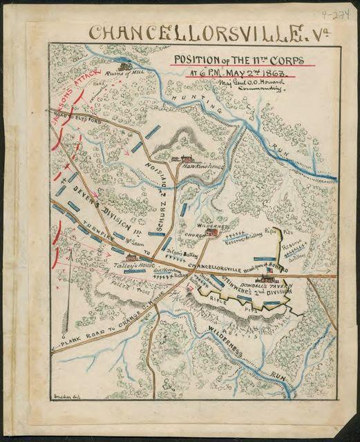 Chancellorsville, Va. Position of the 11th Corps at 6 p.m. May 2nd 1863 Maj Genl O.O. Howard commanding