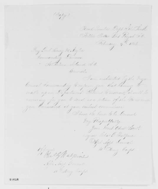 Charles G. Halpine to Henry M. Naglee, Monday, February 09, 1863  (Requests report on number of men in his command)