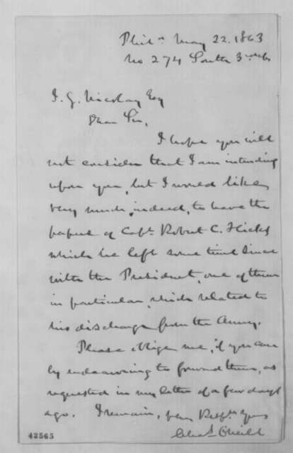 Charles O'Neill to John G. Nicolay, Friday, May 22, 1863  (Return of papers)