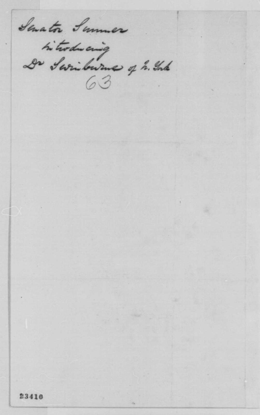Charles Sumner to Abraham Lincoln, Sunday, May 10, 1863  (Writes on behalf of Dr. Swinburne)