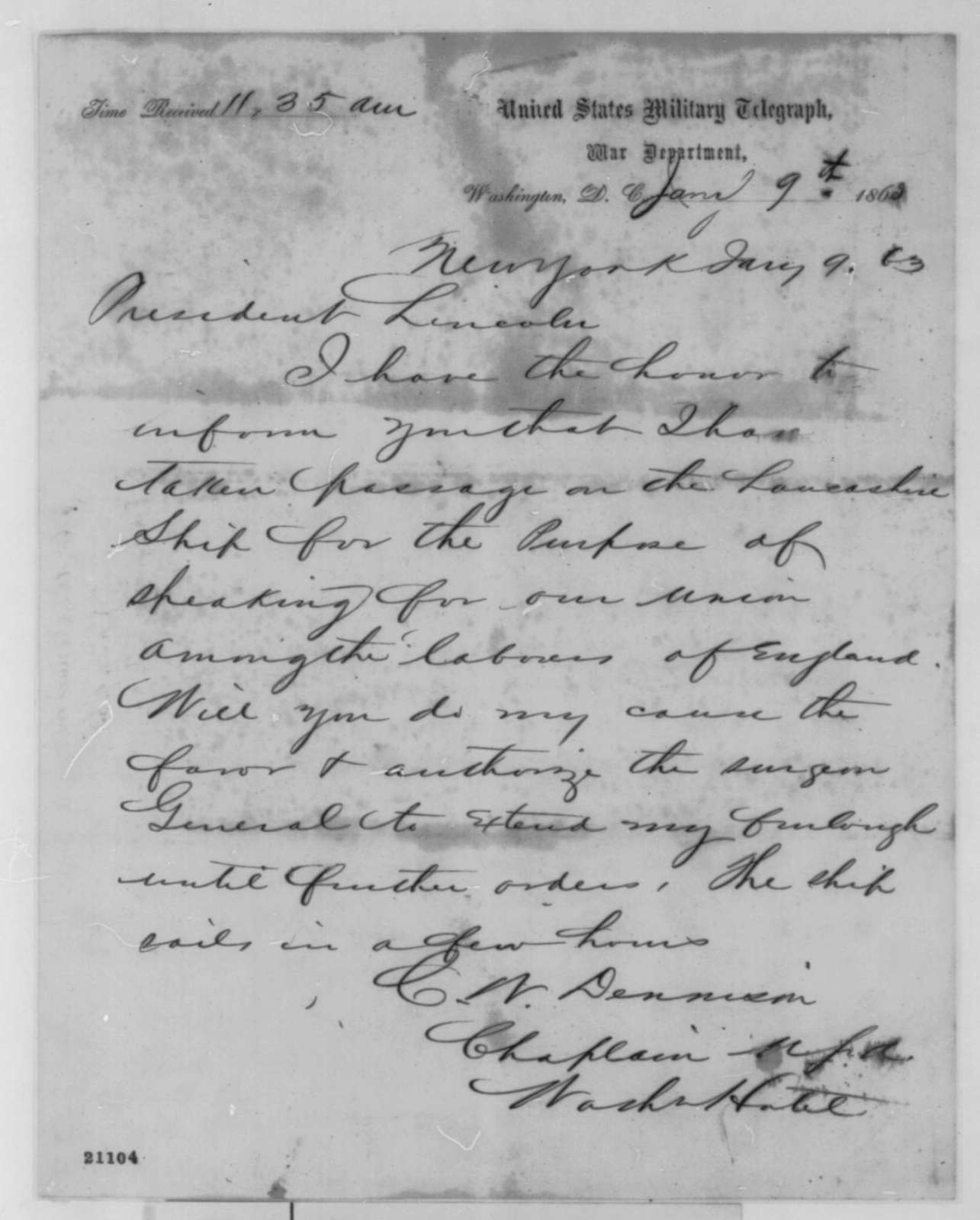Charles W. Denison to Abraham Lincoln, Friday, January 09, 1863  (Telegram requesting furlough so that he can travel to England)