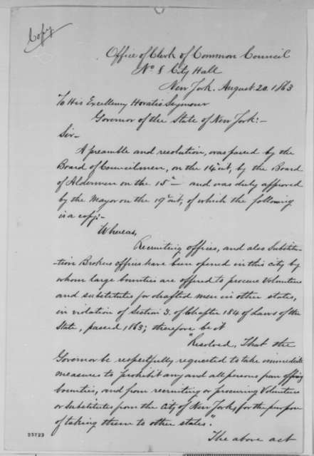 D. B. Valentine to Horatio Seymour, Thursday, August 20, 1863  (Sends resolutions passed by Common Council of New York concerning the recruitment of soldiers)