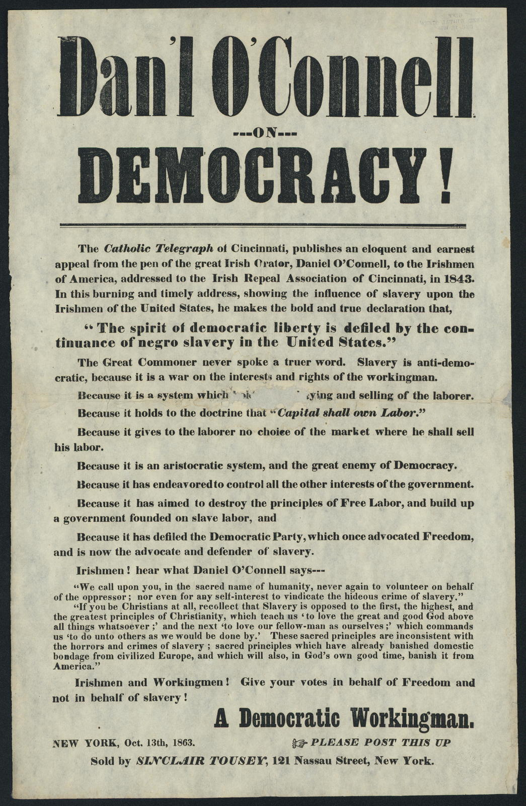 Dan'l O'Connell on democracy! The Catholic Telegraph of Cincinnati, publishes an eloquent and earnest appeal.