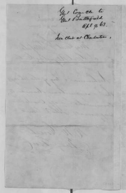 Darius N. Couch to David Butterfield, Thursday, April 09, 1863  (Telegram concerning military affairs)