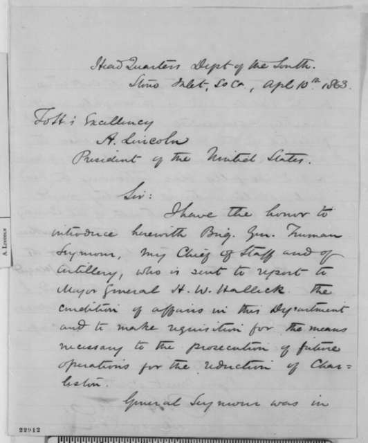 David Hunter to Abraham Lincoln, Friday, April 10, 1863  (Introduces Truman Seymour)