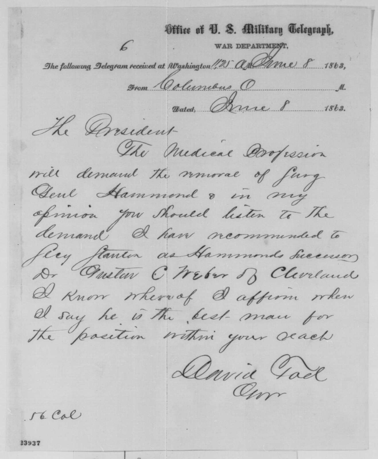David Tod to Abraham Lincoln, Monday, June 08, 1863  (Telegram recommending replacement for the Surgeon General)