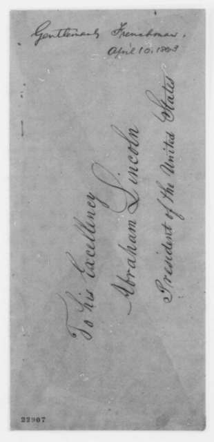 Delphy Carlin to Abraham Lincoln, Friday, April 10, 1863  (Has sons in both the Confederate and Union armies)