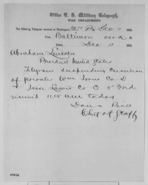 Donn Piatt to Abraham Lincoln, Friday, December 11, 1863  (Telegram concerning suspension of court martial sentences)