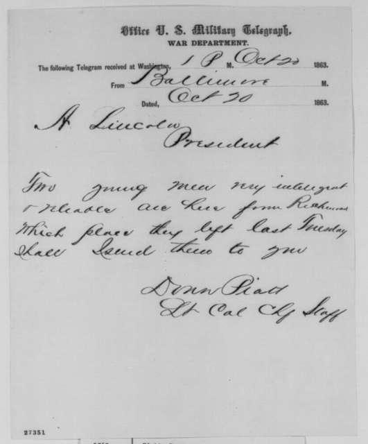 Donn Piatt to Abraham Lincoln, Tuesday, October 20, 1863  (Telegram offering to send men from Richmond)