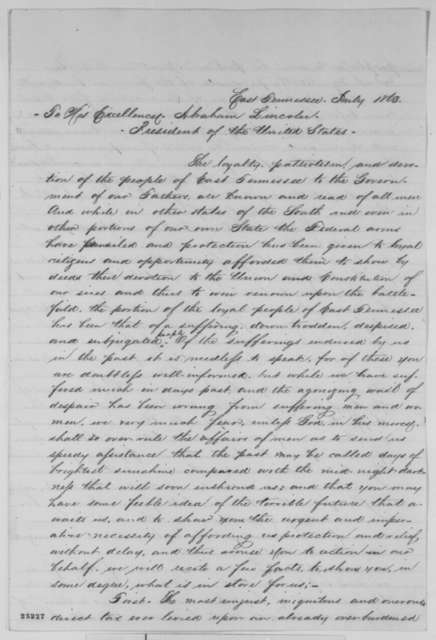 East Tennessee Citizens to Abraham Lincoln, July 1863  (Petition regarding affairs in East Tennessee)