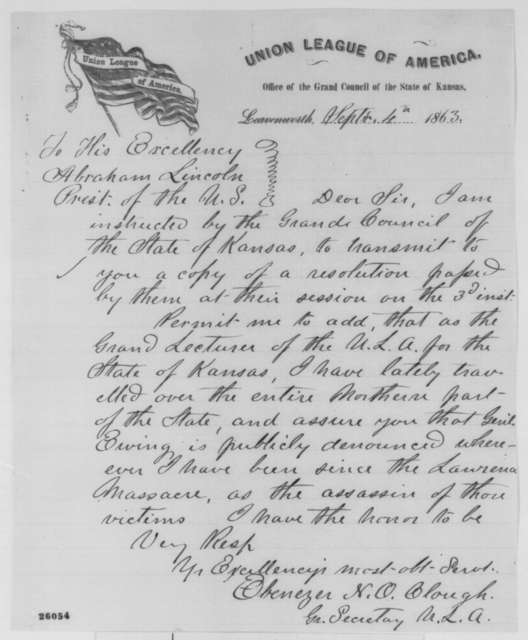 Ebenezer N. O. Clough to Abraham Lincoln, Friday, September 04, 1863  (Sends resolutions of the Union League of Kansas)