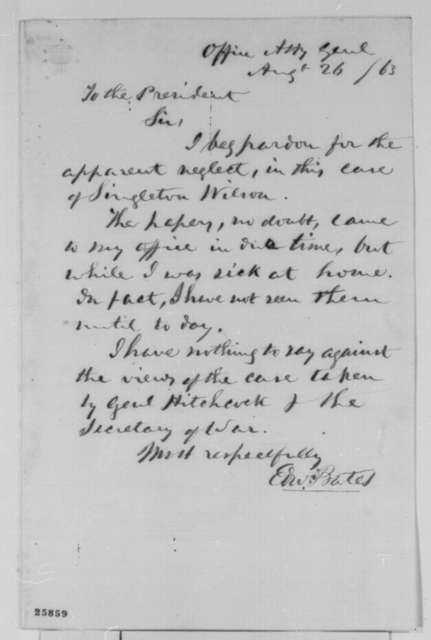 Edward Bates to Abraham Lincoln, Wednesday, August 26, 1863  (Case of Singleton Wilson)