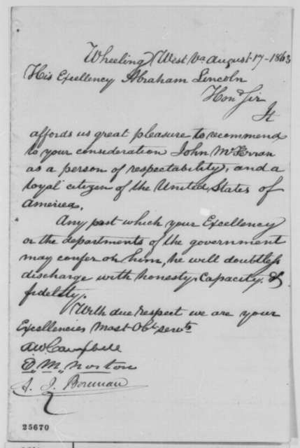 Edward M. Norton, A. I. Boreman, and A. W. Campbell to Abraham Lincoln, Monday, August 17, 1863  (Recommend John McFerran)