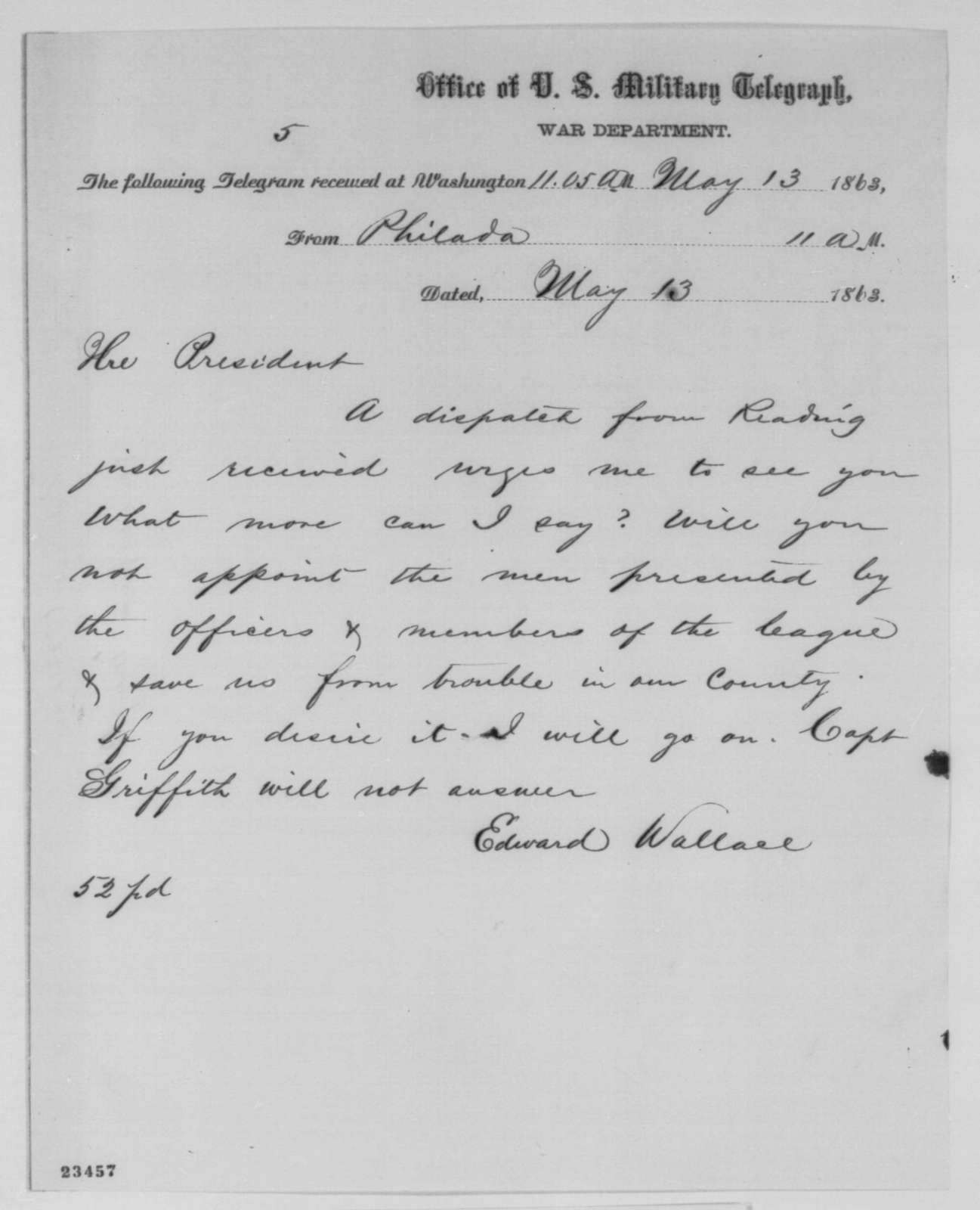 Edward Wallace to Abraham Lincoln, Wednesday, May 13, 1863  (Telegram concerning Pennsylvania appointments)