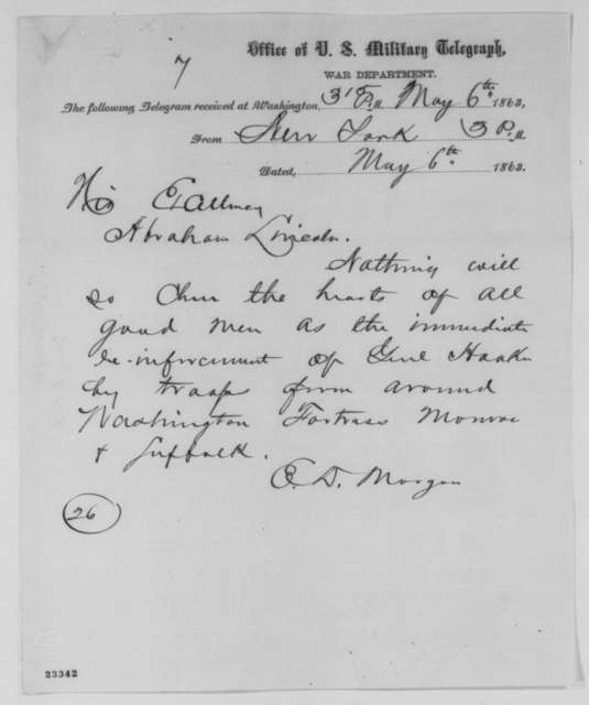 Edwin D. Morgan to Abraham Lincoln, Wednesday, May 06, 1863  (Telegram recommending reinforcements for General Hooker)
