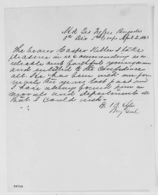 Erastus Barnard Tyler, Thursday, April 02, 1863  (Recommendation for Casper Keller)
