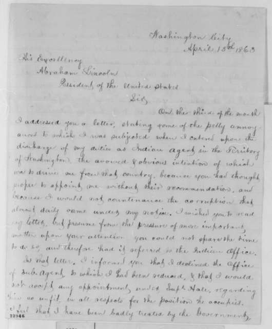 Ezra Baker to Abraham Lincoln, Monday, April 13, 1863  (Dismissal as Indian agent)