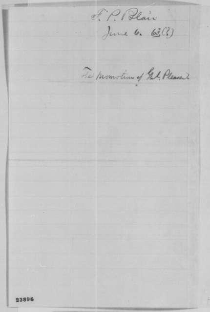 Francis P. Blair Sr. to Abraham Lincoln, Saturday, June 06, 1863  (Promotion for General Pleasanton)