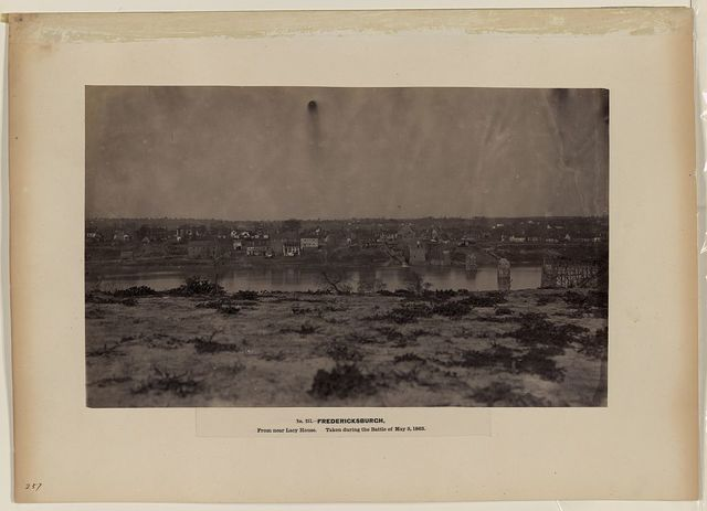 Fredericksburgh, from near Lacy House. Taken during the battle of May 3, 1863