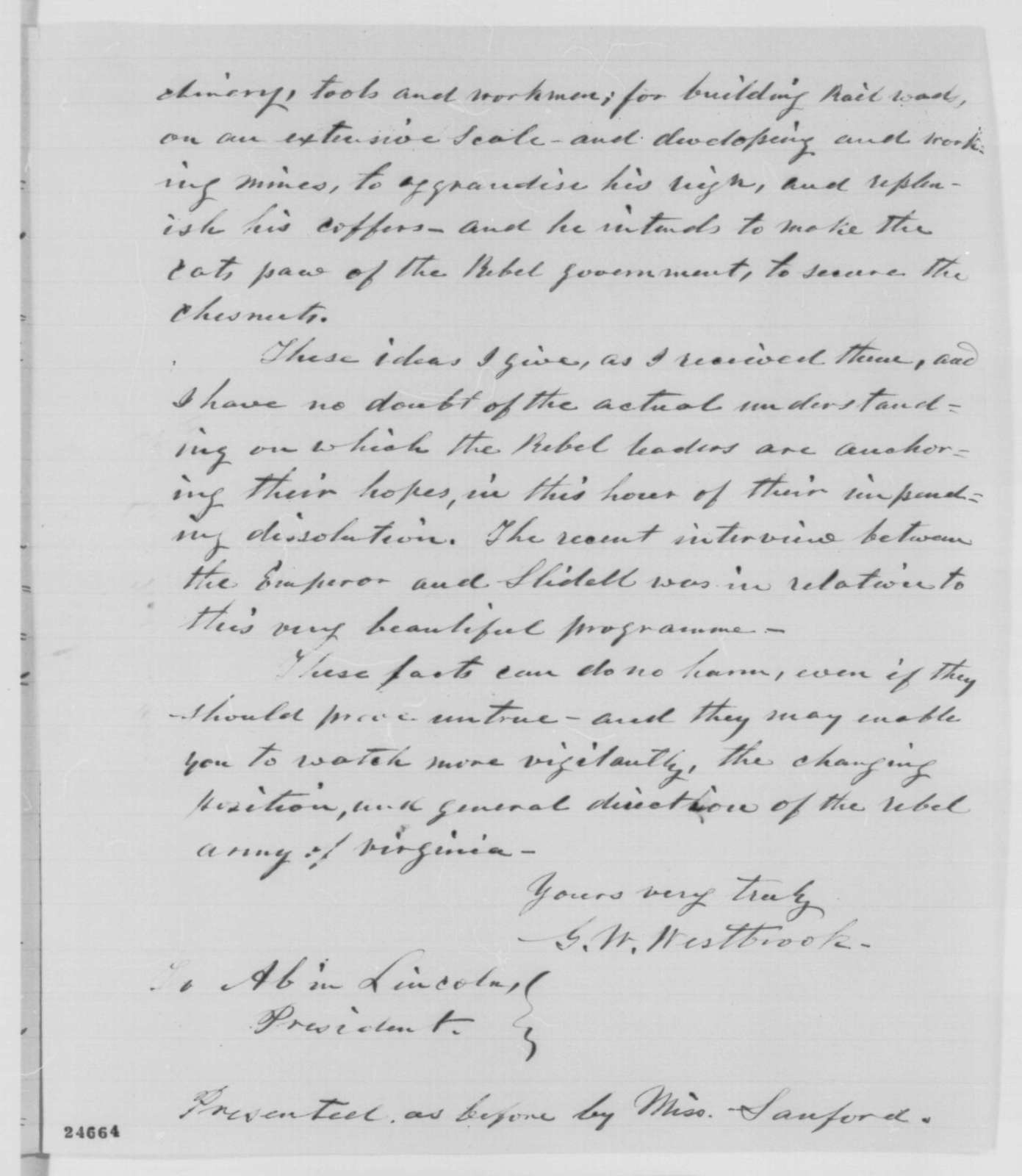 G. W. Westbrook to Abraham Lincoln, Friday, July 03, 1863  (Cooperation between Confederacy and France)