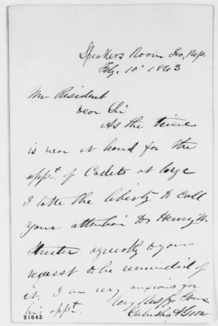 Galusha A. Grow to Abraham Lincoln, Tuesday, February 10, 1863  (Appointment of cadets to West Point; endorsed by Lincoln)