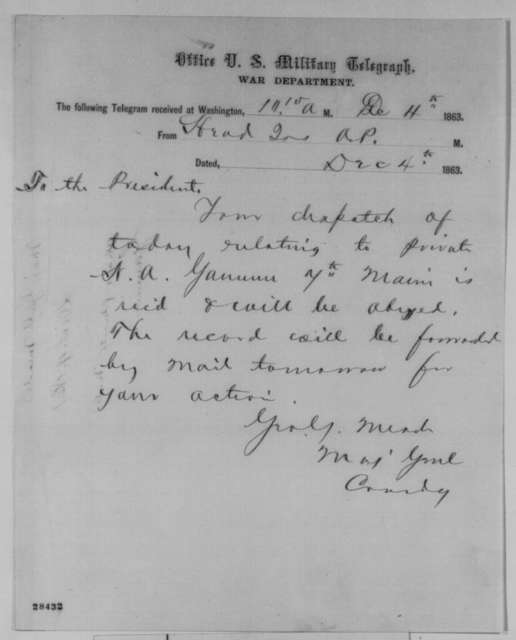George G. Meade to Abraham Lincoln, Friday, December 04, 1863  (Telegram regarding case of William Gammon)
