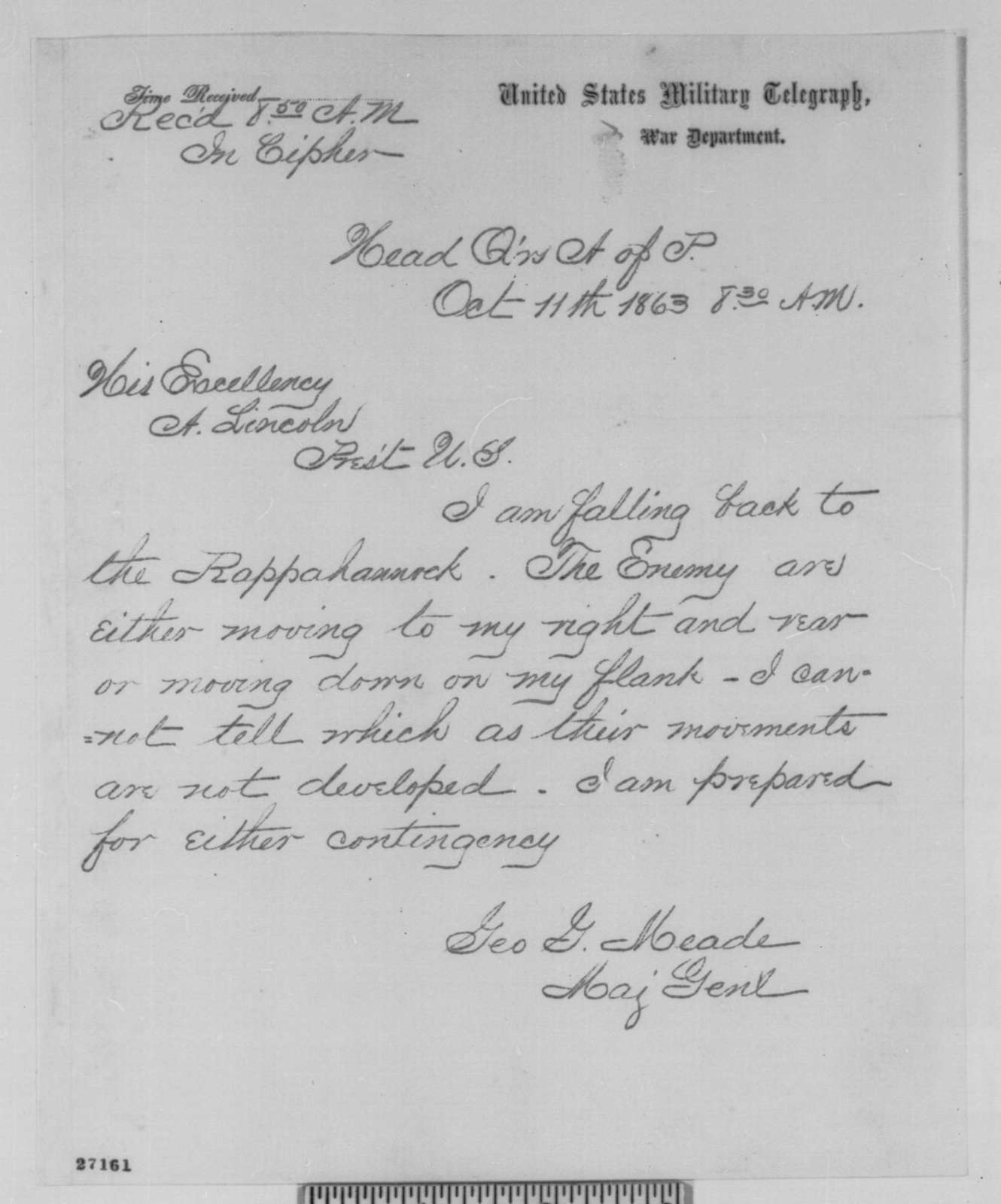 George G. Meade to Abraham Lincoln, Sunday, October 11, 1863  (Telegram reporting movements of the enemy)