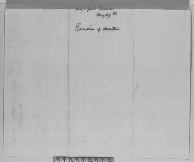 George G. Meade to Abraham Lincoln, Thursday, August 27, 1863  (Telegram concerning the execution of deserters)