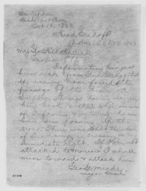George G. Meade to Henry W. Halleck, Monday, October 12, 1863  (Telegram reporting movements of the enemy)