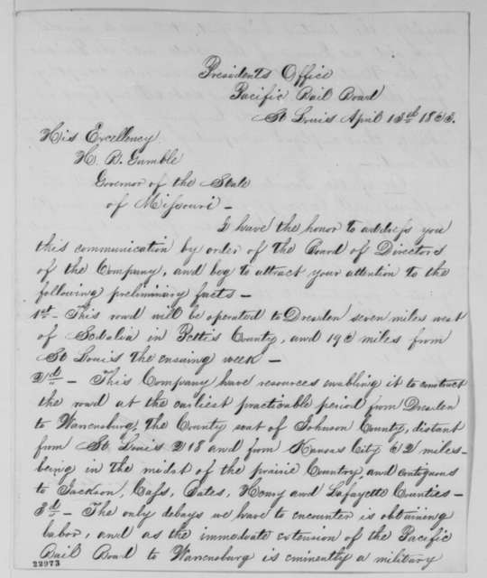 George R. Taylor to Hamilton R. Gamble, Monday, April 13, 1863  (Pacific Railroad and Missouri; endorsed by Gamble to Lincoln)