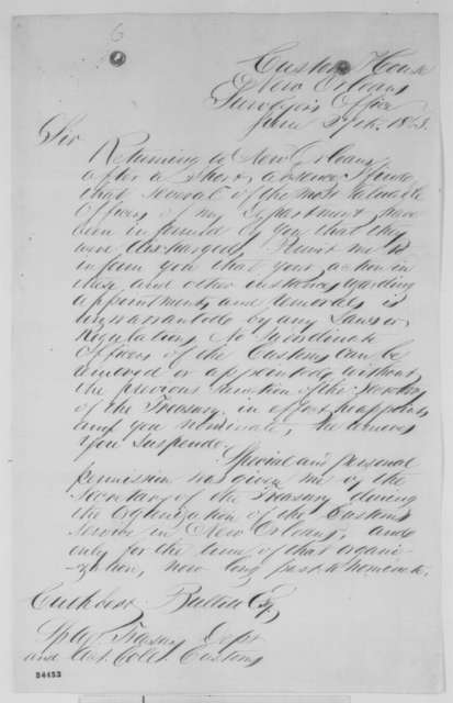 George S. Denison to Cuthbert Bullitt, Saturday, June 27, 1863  (Affairs at New Orleans customs house)