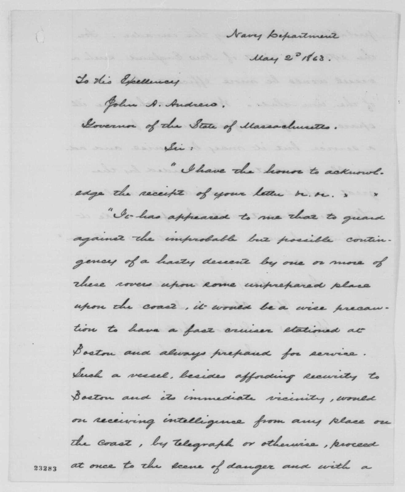 Gideon Welles to John A. Andrew, Saturday, May 02, 1863  (Defense of Boston Harbor)
