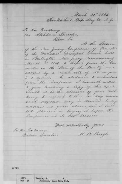 H. B. Beegle to Abraham Lincoln, Tuesday, March 31, 1863  (Sends report from New Jersey Conference of Methodist Episcopal Church)