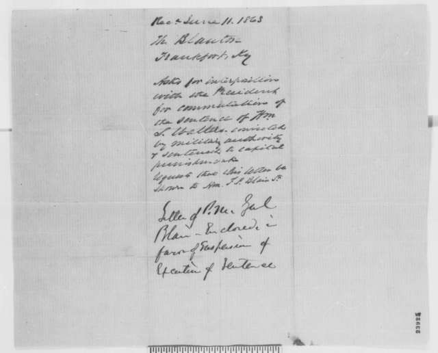 Harrison Blanton to Montgomery Blair, Monday, June 08, 1863  (Case of William Waller)