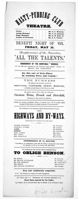 Hasty-Pudding Club Theatre ... Benefit night of '63. Friday, May 15 ... [n. p., 1863].