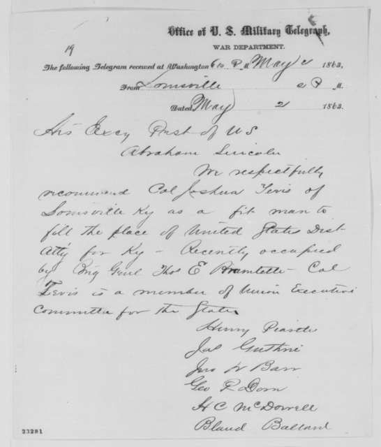 Henry Peastle, et al. to Abraham Lincoln, Saturday, May 02, 1863  (Telegram recommending Joshua Tevis)