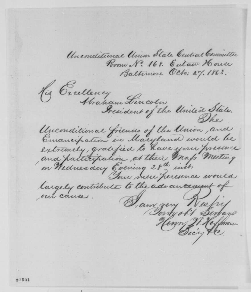 Henry W. Hoffman to Abraham Lincoln, Tuesday, October 27, 1863  (Invitation to attend Union meeting in Baltimore)