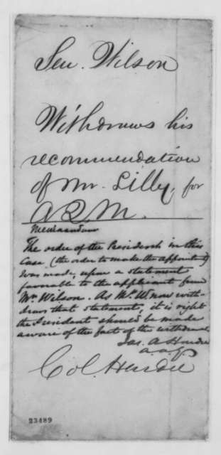 Henry Wilson to Abraham Lincoln, Friday, May 15, 1863  (Withdraws recommendation for William Lilley)