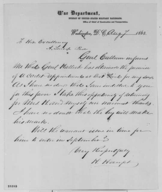 Herman Haupt to Abraham Lincoln, Friday, August 07, 1863  (Appreciation for his son's appointment to West Point)