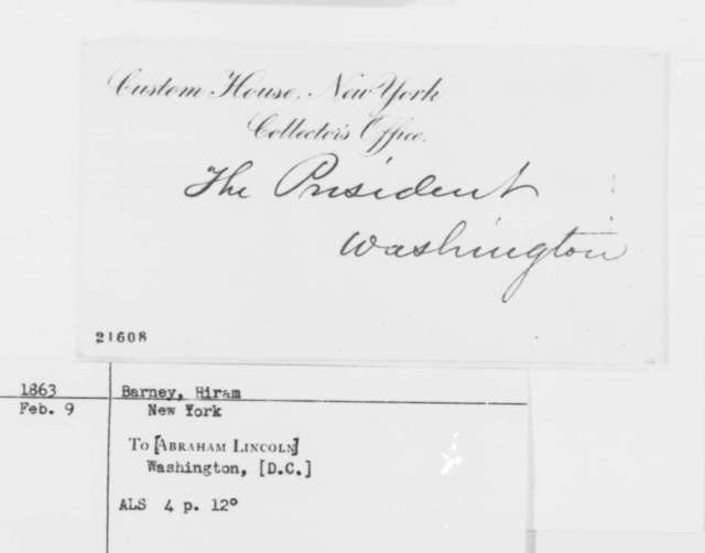 Hiram Barney to Abraham Lincoln, Monday, February 09, 1863  (U.S. Christian Commission)