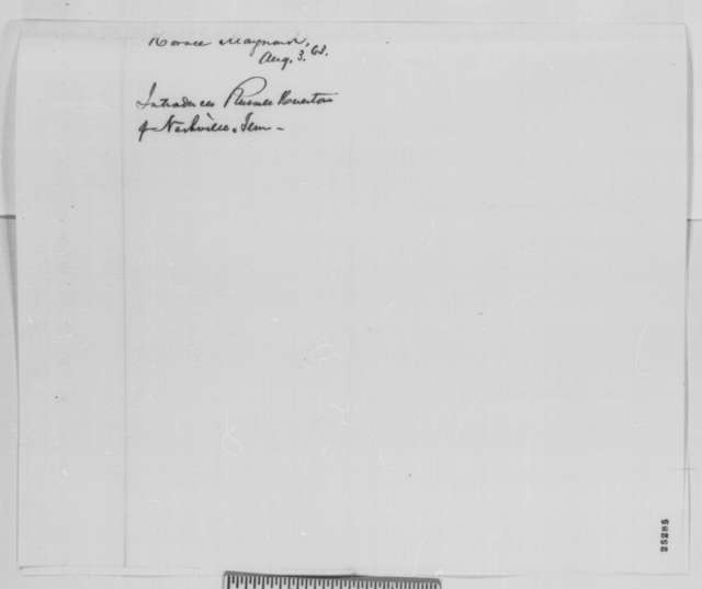 Horace Maynard to Abraham Lincoln, Monday, August 03, 1863  (Introduces Russell Houston)
